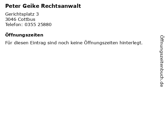 Peter Geike Rechtsanwalt in Cottbus: Adresse und Öffnungszeiten