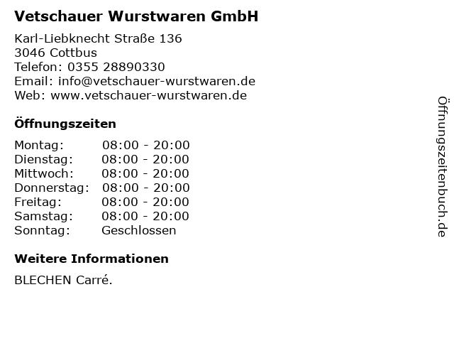 Vetschauer Wurstwaren GmbH in Cottbus: Adresse und Öffnungszeiten