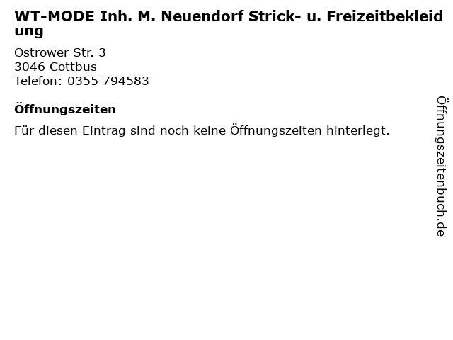 WT-MODE Inh. M. Neuendorf Strick- u. Freizeitbekleidung in Cottbus: Adresse und Öffnungszeiten