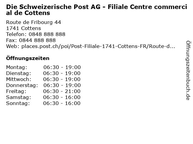 Die Schweizerische Post AG - Filiale Centre commercial de Cottens in Cottens: Adresse und Öffnungszeiten