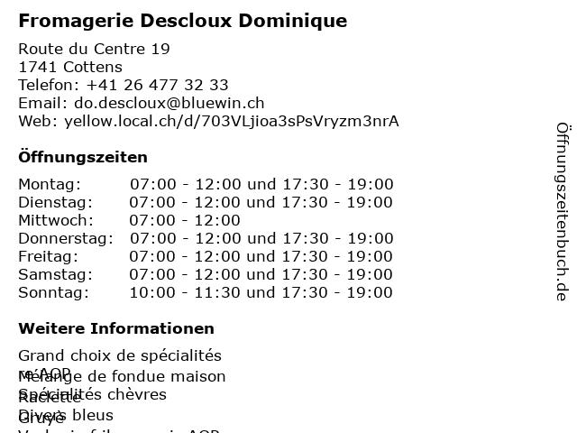 Fromagerie Descloux Dominique in Cottens: Adresse und Öffnungszeiten