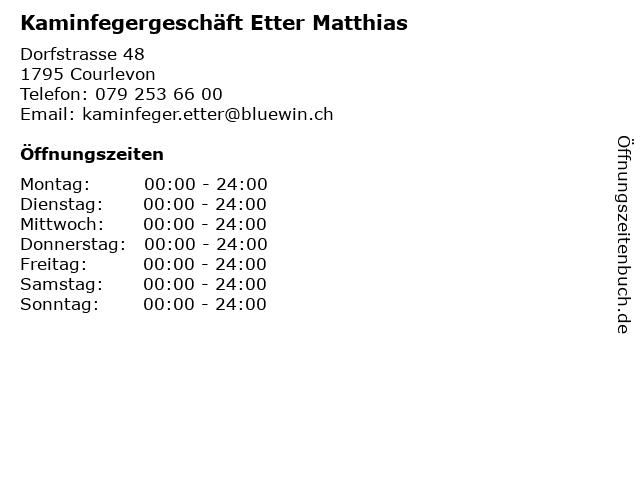Kaminfegergeschäft Etter Matthias in Courlevon: Adresse und Öffnungszeiten