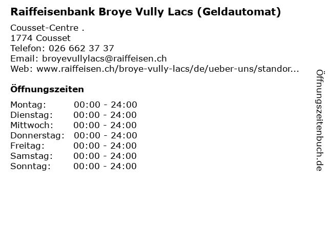 Raiffeisenbank Broye Vully Lacs (Geldautomat) in Cousset: Adresse und Öffnungszeiten