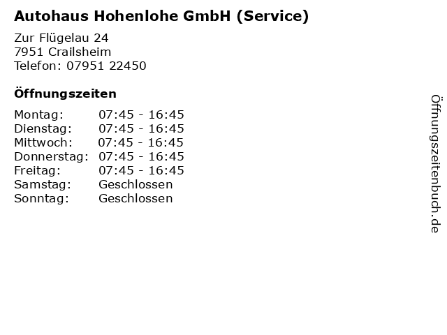 Autohaus Hohenlohe GmbH (Service) in Crailsheim: Adresse und Öffnungszeiten