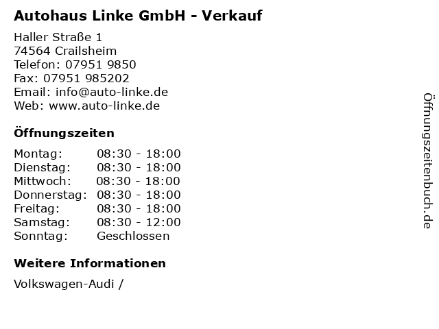 Autohaus Linke GmbH - Verkauf in Crailsheim: Adresse und Öffnungszeiten