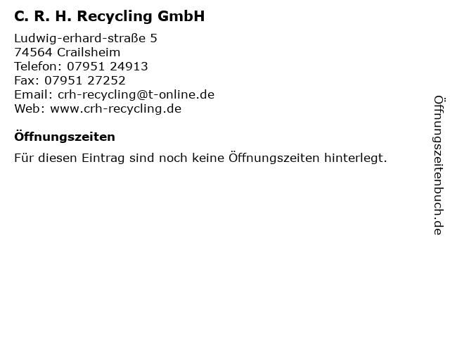 C.R.H. Recycling GmbH in Crailsheim: Adresse und Öffnungszeiten