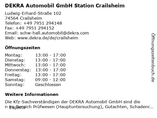 DEKRA Automobil GmbH Station Crailsheim in Crailsheim: Adresse und Öffnungszeiten
