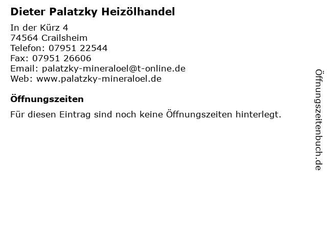 Dieter Palatzky Heizölhandel in Crailsheim: Adresse und Öffnungszeiten