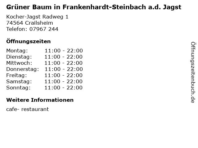 Grüner Baum in Frankenhardt-Steinbach a.d. Jagst in Crailsheim: Adresse und Öffnungszeiten