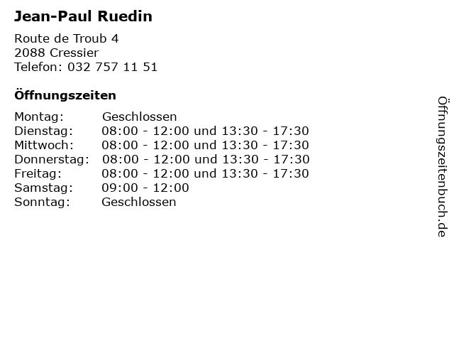 Jean-Paul Ruedin in Cressier: Adresse und Öffnungszeiten