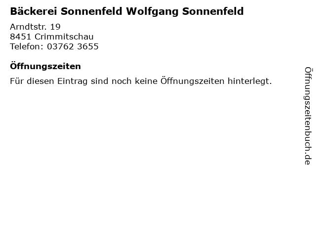 Bäckerei Sonnenfeld Wolfgang Sonnenfeld in Crimmitschau: Adresse und Öffnungszeiten