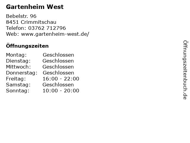 Gartenheim West in Crimmitschau: Adresse und Öffnungszeiten