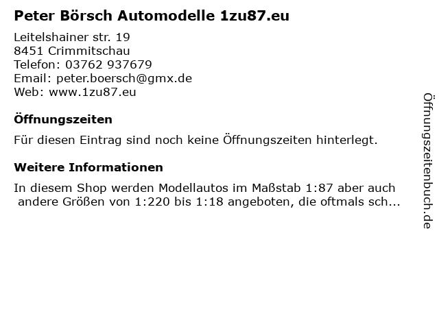 Peter Börsch Automodelle 1zu87.eu in Crimmitschau: Adresse und Öffnungszeiten