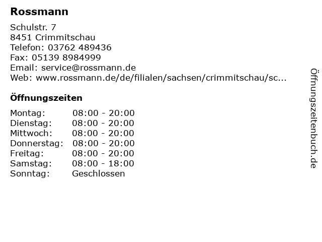 Dirk Rossmann GmbH in Crimmitschau: Adresse und Öffnungszeiten