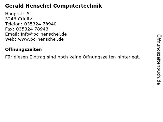 Gerald Henschel Computertechnik in Crinitz: Adresse und Öffnungszeiten