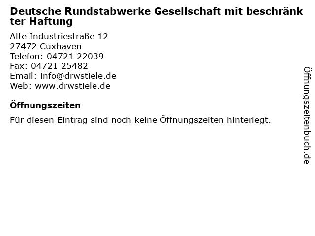 Deutsche Rundstabwerke Gesellschaft mit beschränkter Haftung in Cuxhaven: Adresse und Öffnungszeiten