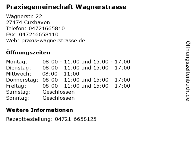 Praxisgemeinschaft Wagnerstrasse in Cuxhaven: Adresse und Öffnungszeiten