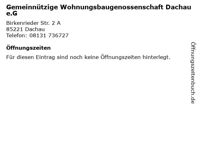Gemeinnützige Wohnungsbaugenossenschaft Dachau e.G in Dachau: Adresse und Öffnungszeiten
