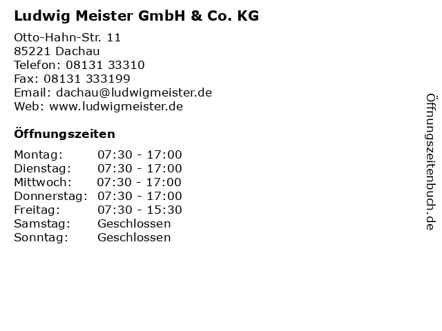 Ludwig Meister GmbH & Co. KG in Dachau: Adresse und Öffnungszeiten