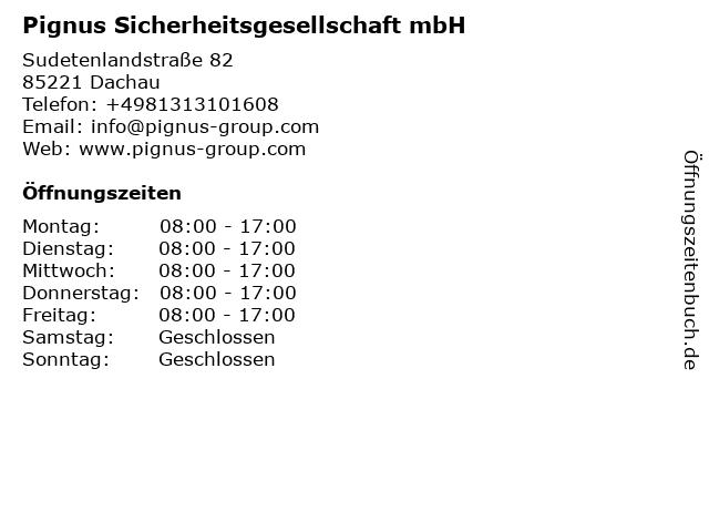 Pignus Sicherheitsgesellschaft mbH in Dachau: Adresse und Öffnungszeiten
