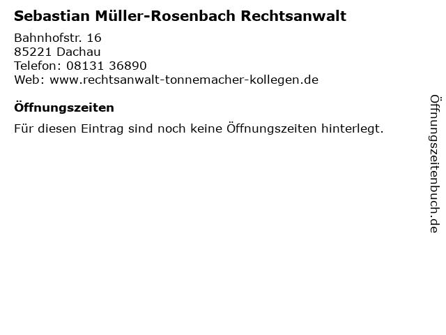 Sebastian Müller-Rosenbach Rechtsanwalt in Dachau: Adresse und Öffnungszeiten