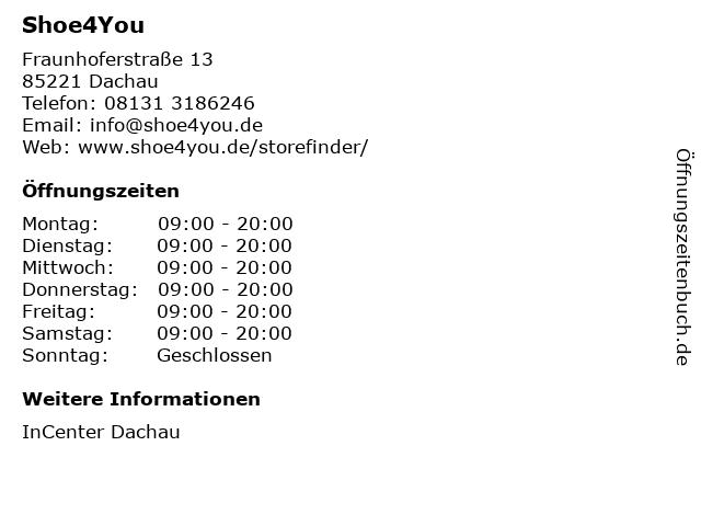 Shoe4You GmbH & Co. KG in Dachau: Adresse und Öffnungszeiten
