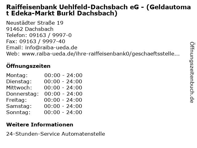 Raiffeisenbank Uehlfeld-Dachsbach eG - (Geldautomat Edeka-Markt Burkl Dachsbach) in Dachsbach: Adresse und Öffnungszeiten