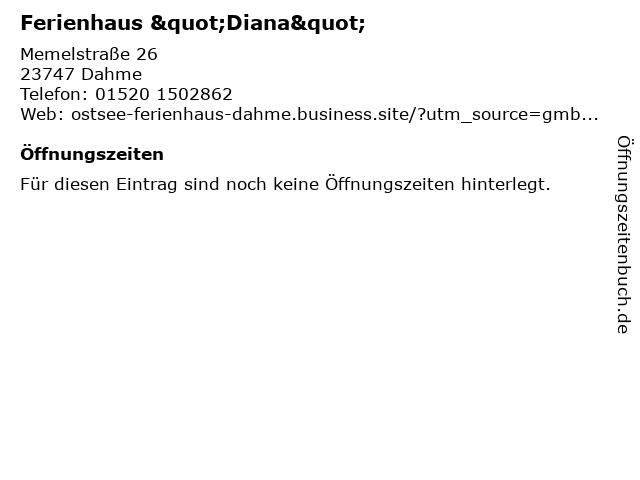 """Ferienhaus """"Diana"""" in Dahme: Adresse und Öffnungszeiten"""