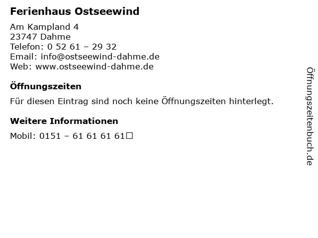 Ferienhaus Ostseewind in Dahme: Adresse und Öffnungszeiten