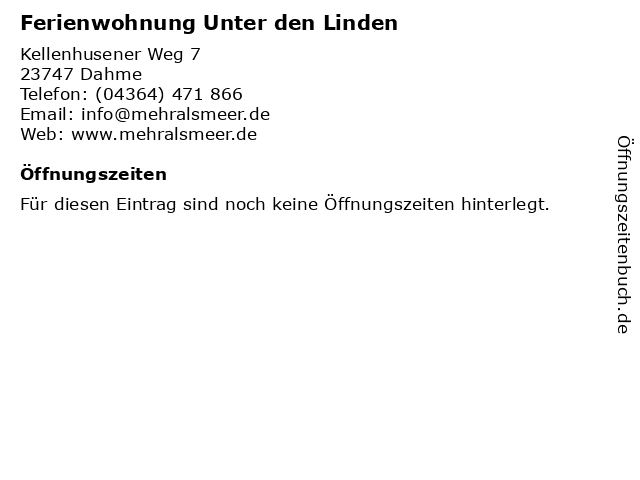 Ferienwohnung Unter den Linden in Dahme: Adresse und Öffnungszeiten