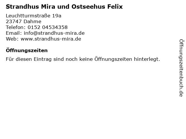 Strandhus Mira und Ostseehus Felix in Dahme: Adresse und Öffnungszeiten