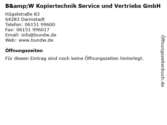 B&W Kopiertechnik Service und Vertriebs GmbH in Darmstadt: Adresse und Öffnungszeiten