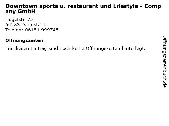Downtown sports u. restaurant und Lifestyle - Company GmbH in Darmstadt: Adresse und Öffnungszeiten