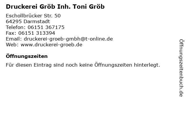 Druckerei Gröb Inh. Toni Gröb in Darmstadt: Adresse und Öffnungszeiten