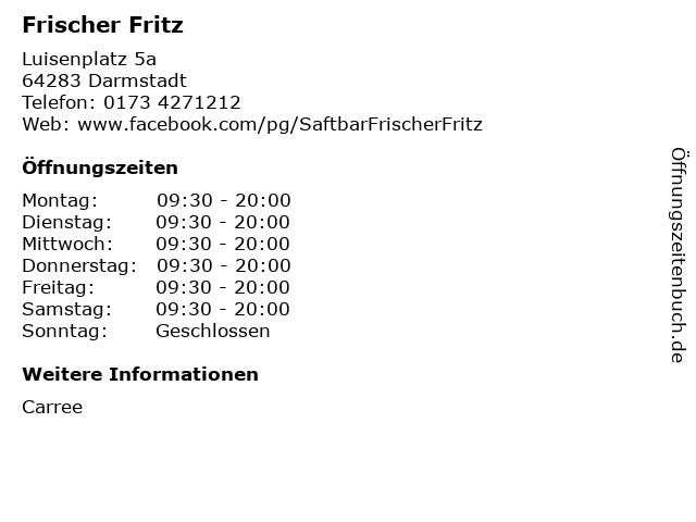 Frischer Fritz in Darmstadt: Adresse und Öffnungszeiten