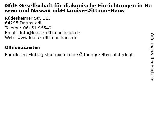 GfdE Gesellschaft für diakonische Einrichtungen in Hessen und Nassau mbH Louise-Dittmar-Haus in Darmstadt: Adresse und Öffnungszeiten