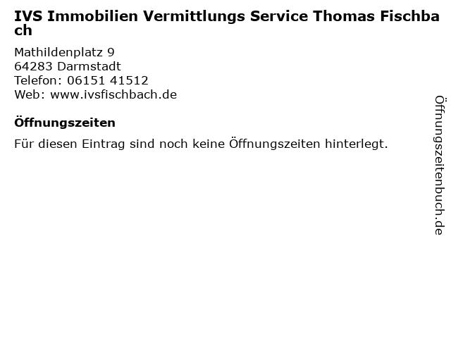 IVS Immobilien Vermittlungs Service Thomas Fischbach in Darmstadt: Adresse und Öffnungszeiten