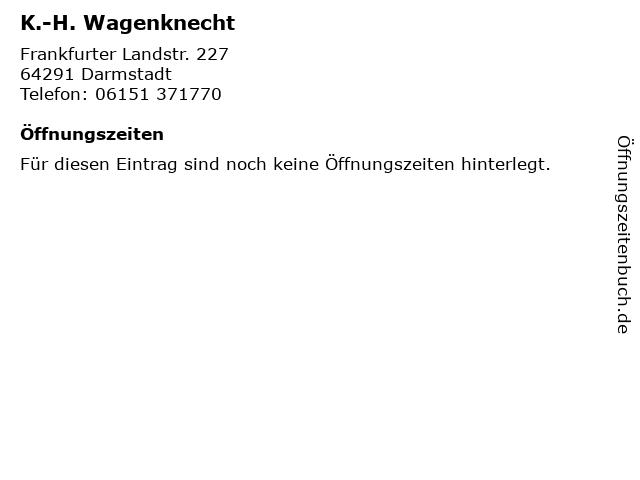 K.-H. Wagenknecht in Darmstadt: Adresse und Öffnungszeiten