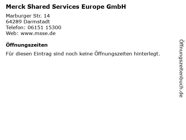 Merck Shared Services Europe GmbH in Darmstadt: Adresse und Öffnungszeiten