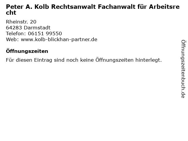 Peter A. Kolb Rechtsanwalt Fachanwalt für Arbeitsrecht in Darmstadt: Adresse und Öffnungszeiten