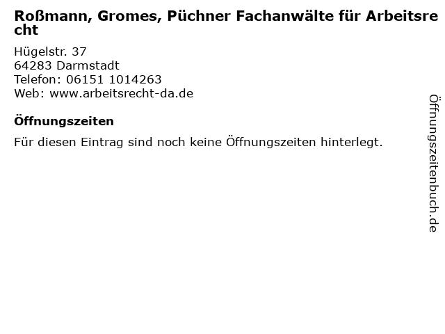 Roßmann, Gromes, Püchner Fachanwälte für Arbeitsrecht in Darmstadt: Adresse und Öffnungszeiten