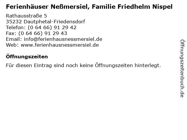 Ferienhäuser Neßmersiel, Familie Friedhelm Nispel in Dautphetal-Friedensdorf: Adresse und Öffnungszeiten