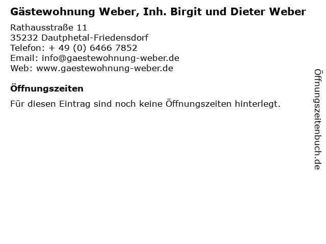 Gästewohnung Weber, Inh. Birgit und Dieter Weber in Dautphetal-Friedensdorf: Adresse und Öffnungszeiten