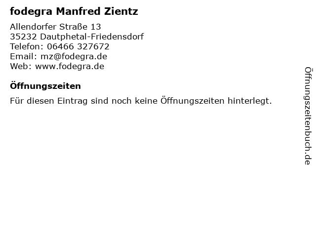 fodegra Manfred Zientz in Dautphetal-Friedensdorf: Adresse und Öffnungszeiten
