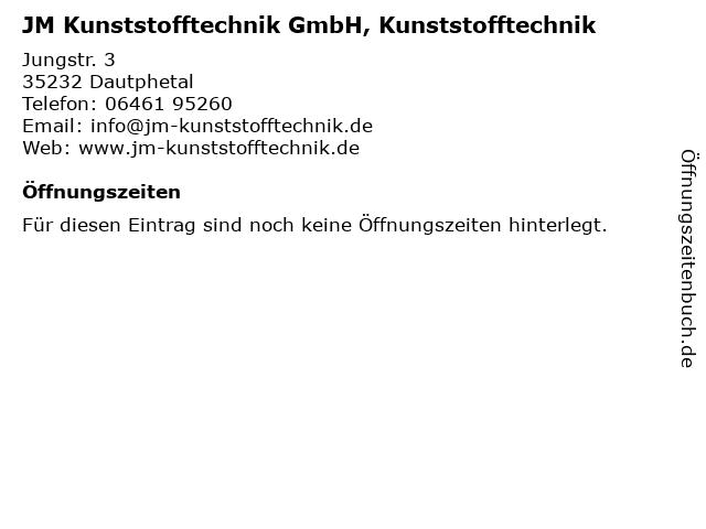 JM Kunststofftechnik GmbH, Kunststofftechnik in Dautphetal: Adresse und Öffnungszeiten