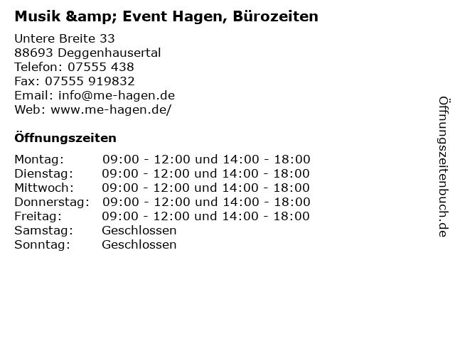 Musik & Event Hagen, Bürozeiten in Deggenhausertal: Adresse und Öffnungszeiten