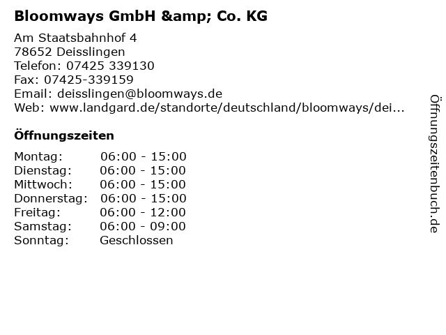 Bloomways GmbH & Co. KG in Deisslingen: Adresse und Öffnungszeiten