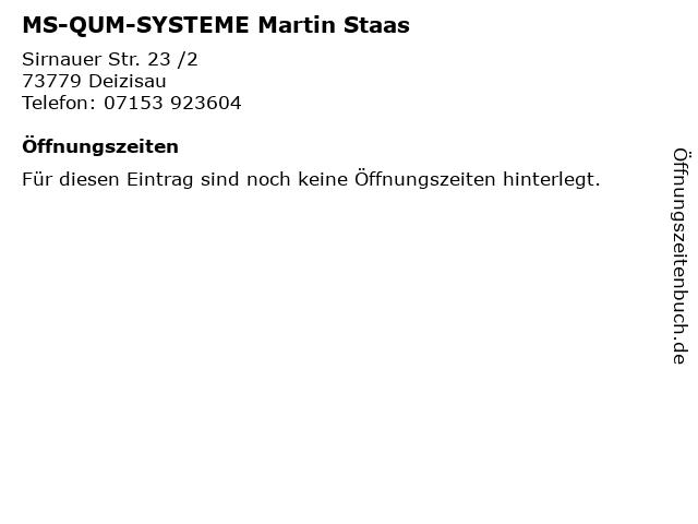 MS-QUM-SYSTEME Martin Staas in Deizisau: Adresse und Öffnungszeiten