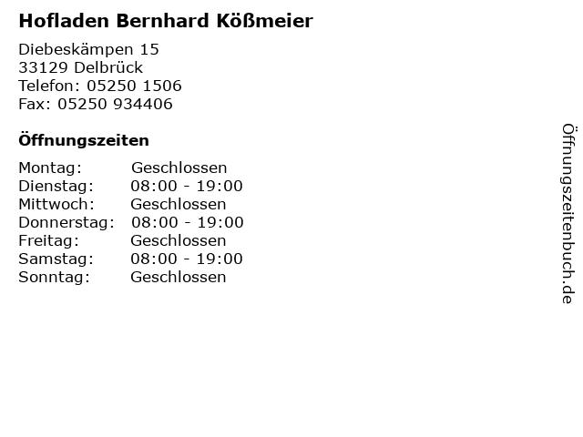 Hofladen Bernhard Kößmeier in Delbrück: Adresse und Öffnungszeiten