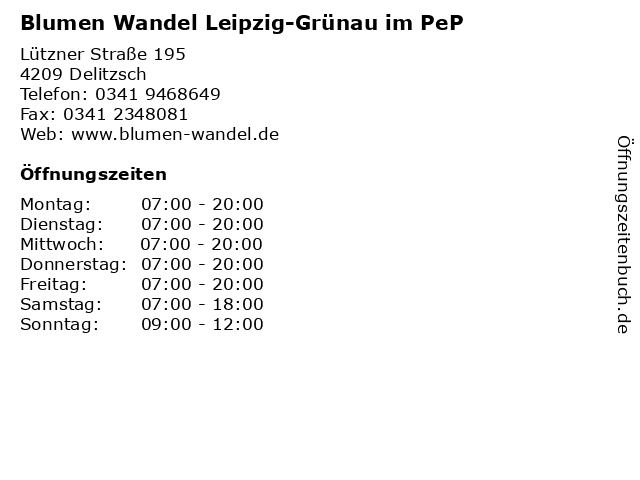Blumen Wandel Leipzig-Grünau im PeP in Delitzsch: Adresse und Öffnungszeiten